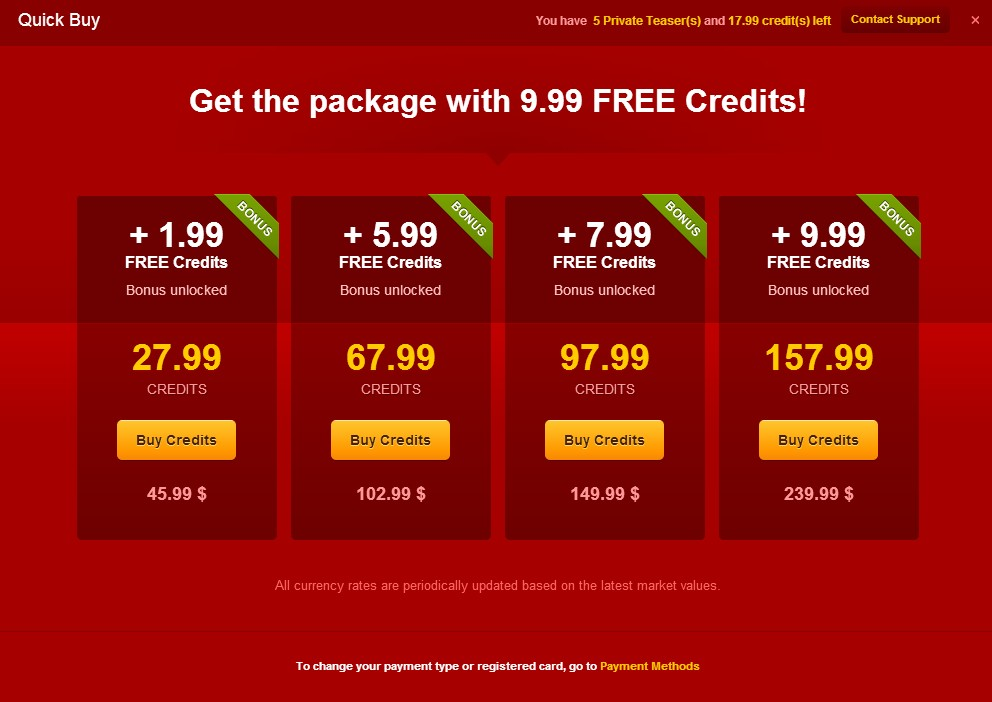 LiveJasmin is not a price per minute adult webcam site, instead they have packages. These are the costs.